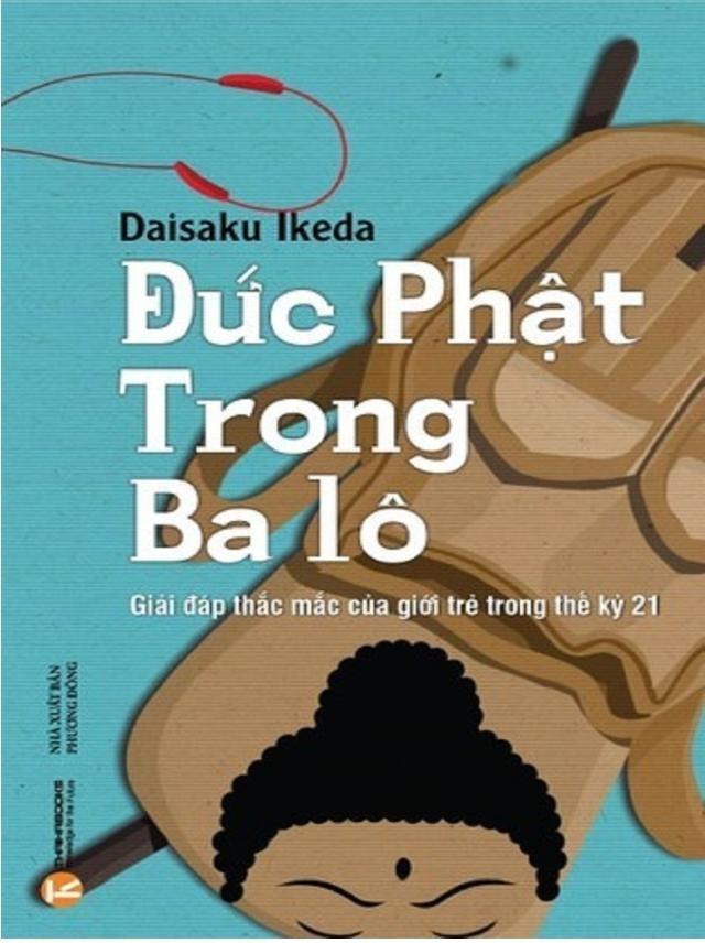 Tết đọc sách: Đức Phật trong ba lô & Khi lỗi thuộc về những vì sao ảnh 1