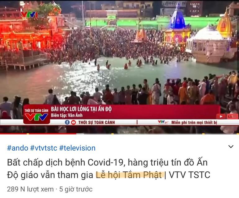 VTV nhầm lẫn lễ hội tắm sông Hằng của tín đồ Ấn Độ giáo với Lễ hội Tắm Phật của Phật giáo